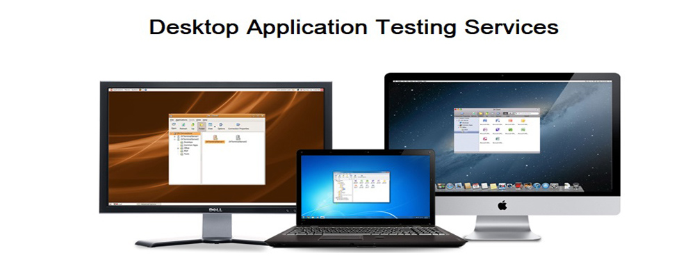 Service Provider of Desktop Based Application Testing